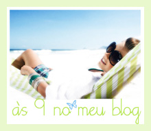 As Nove no meu Blog